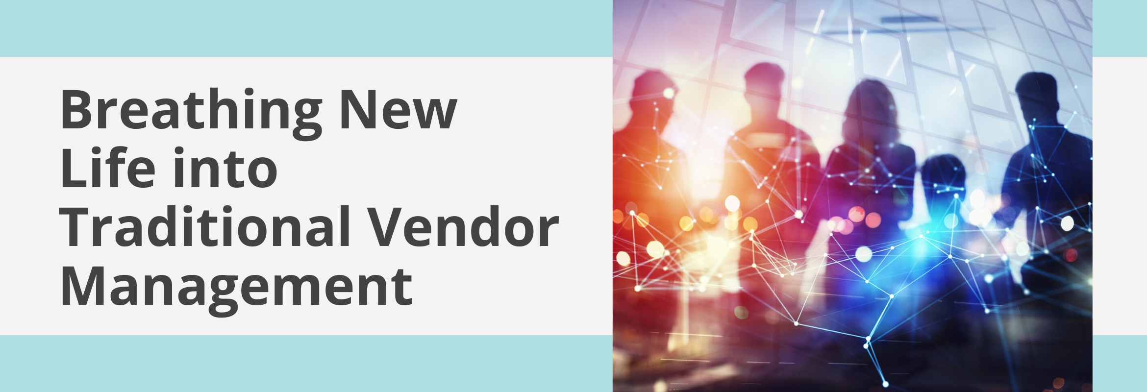 Vendor risk management is part of effective governance.
