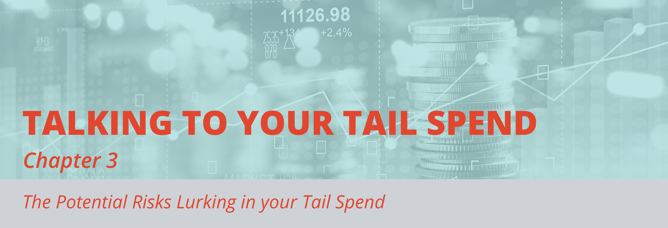 Unmanaged tail spend results in significant risks to organizations.