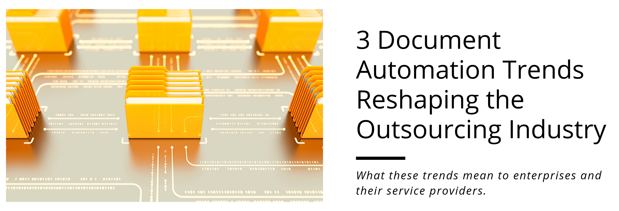 Document automation trends in outsourcing