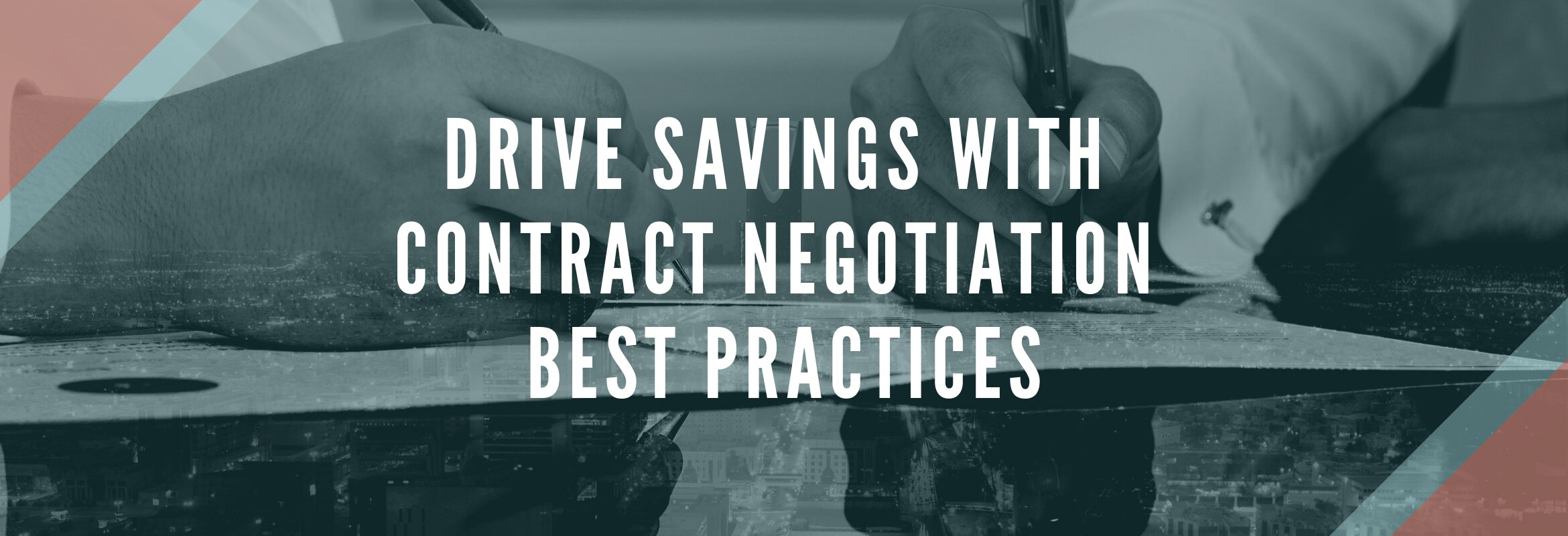 Best practices in contract negotiations