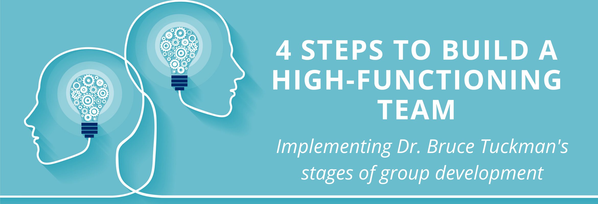 Implementing Dr. Bruce's Tuckman's four stages of group development