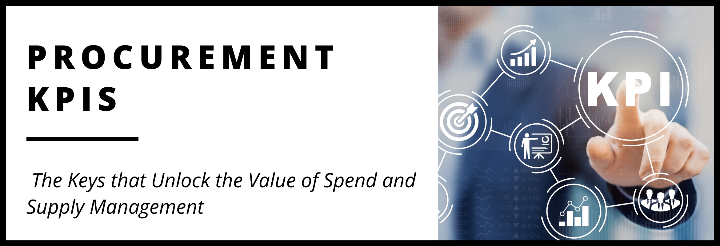 Procurement KPIs and Spend Management