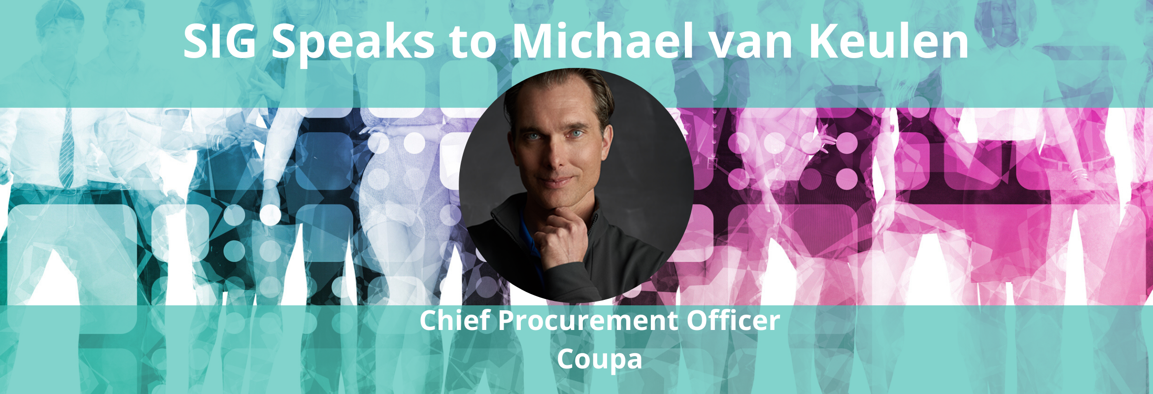 Michael van Keulen is the Chief Procurement Officer of Coupa