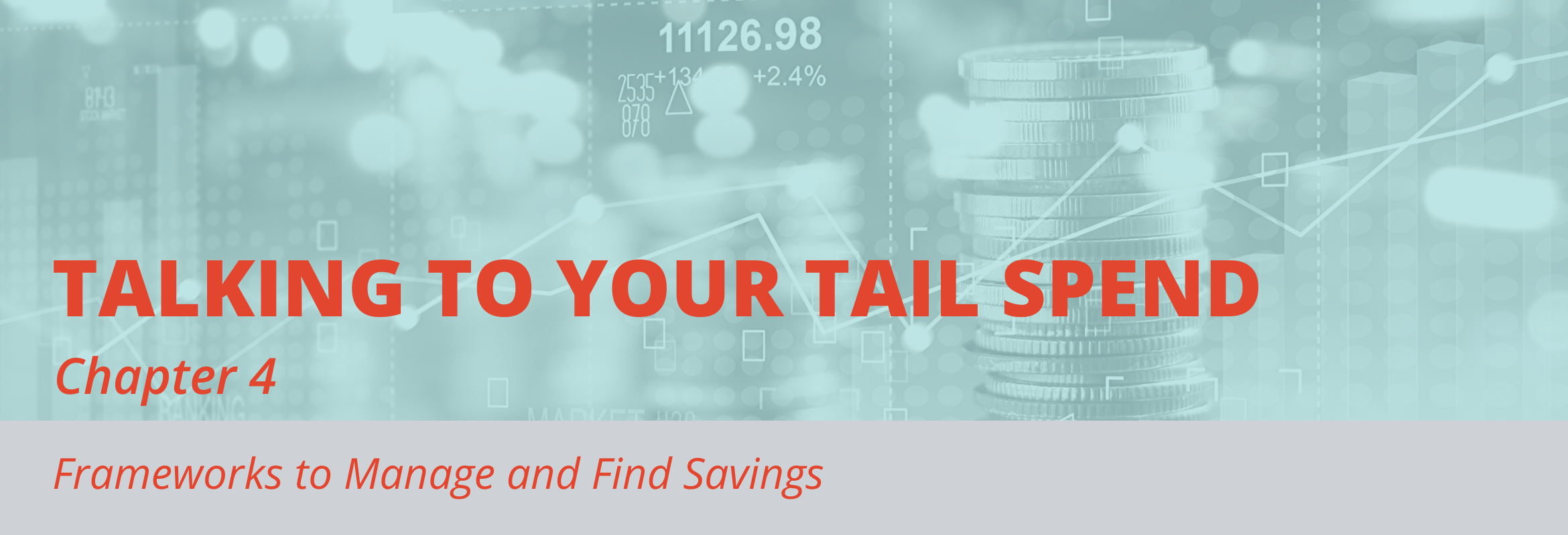 Find savings and learn how to build a strategic sourcing framework to help you manage tail spend.